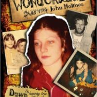 #203 The Road Through Wonderland: Surviving John Holmes by Dawn Schiller
