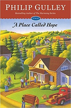 A Place Called Hope by Philip Gulley