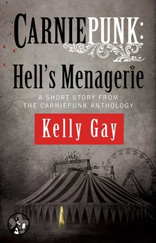 Hell's Menagerie by Kelly Gay