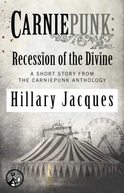 Recession of the Divine by Hillary Jacques