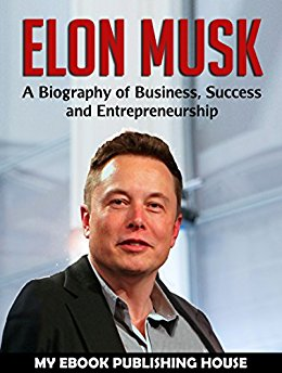 Elon Musk by My Ebook Publishing House