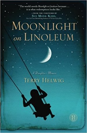 Moonlight on the Linoleum by Terry Helwig