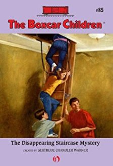 The Disappearing Staircase Mystery created by Gertrude Chandler Warner