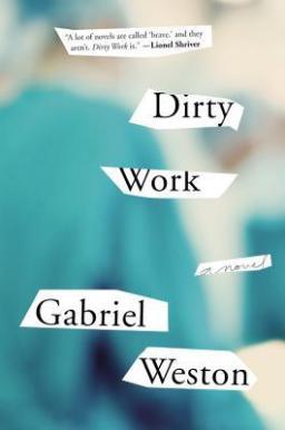 Dirty Work by Gabriel Weston