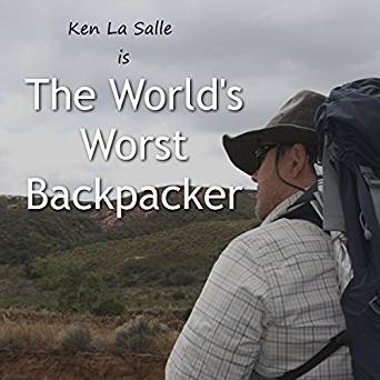 The World's Worst Backpacker by Ken Le Salle