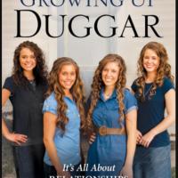 #1026 Growing up Duggar by Jana Duggar, Jessa Duggar, Jill Duggar, and Jinger Duggar